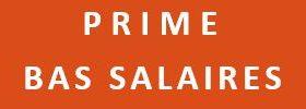 PRIME BAS SALAIRES