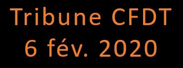 La Tribune CFDT 6 fév. 2020